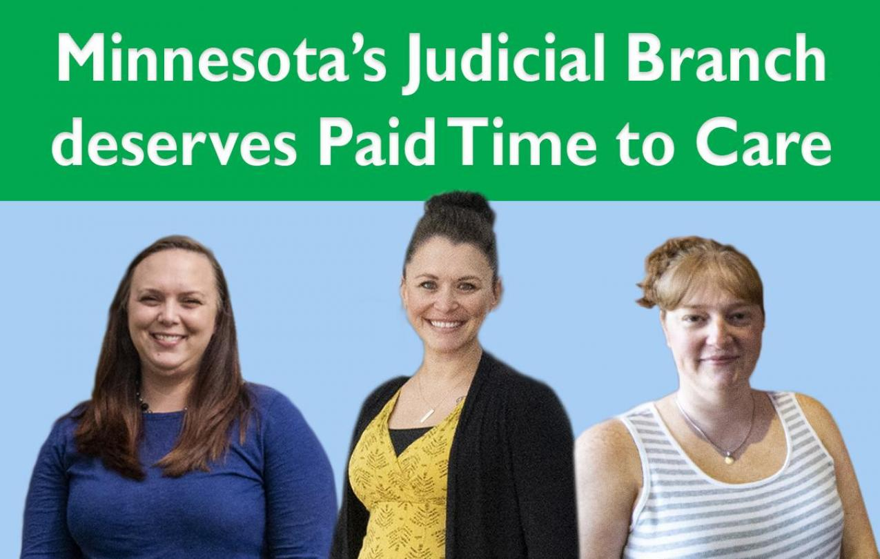 Minnesota Judicial Branch employees deserve paid time to care.