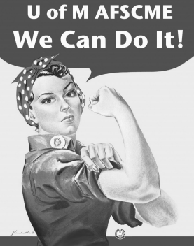 U of M AFSCME: We Can Do It!
